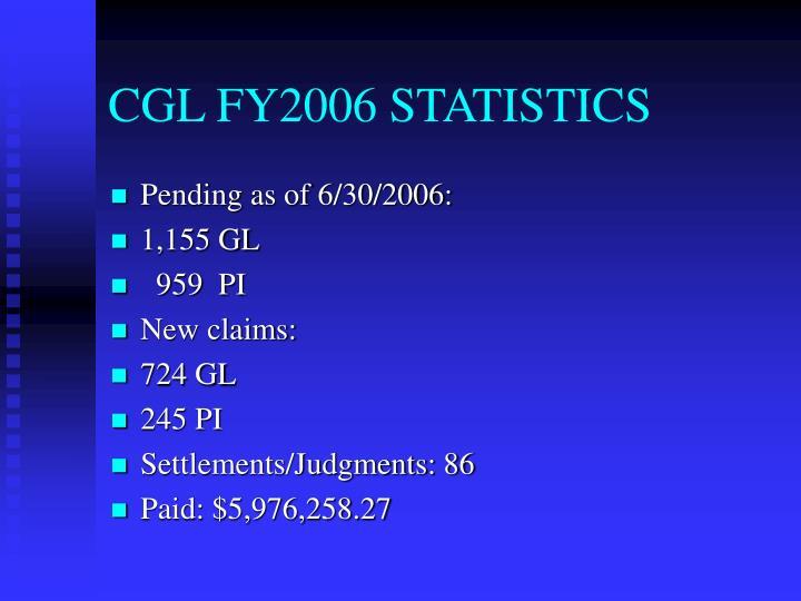 CGL FY2006 STATISTICS