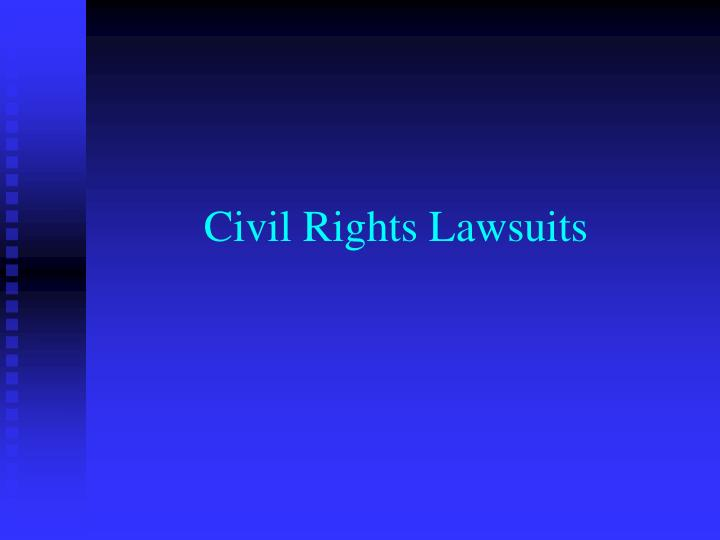 Civil Rights Lawsuits