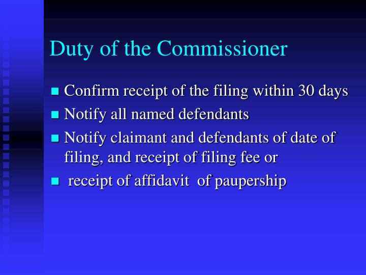 Duty of the Commissioner