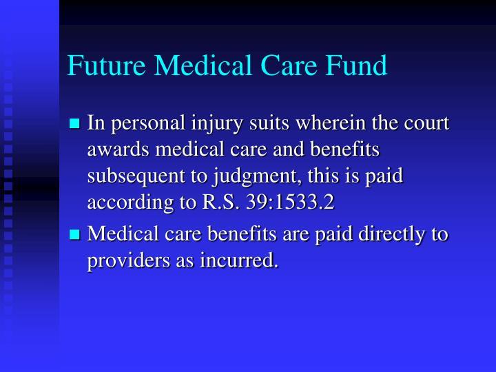 Future Medical Care Fund