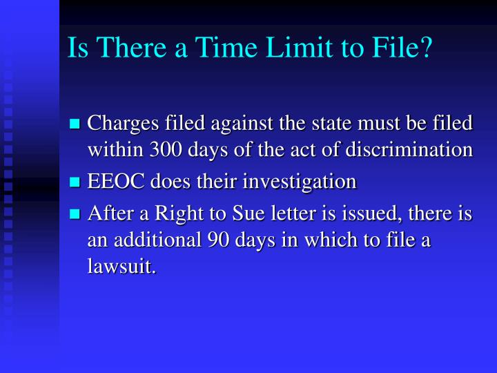 Is There a Time Limit to File?