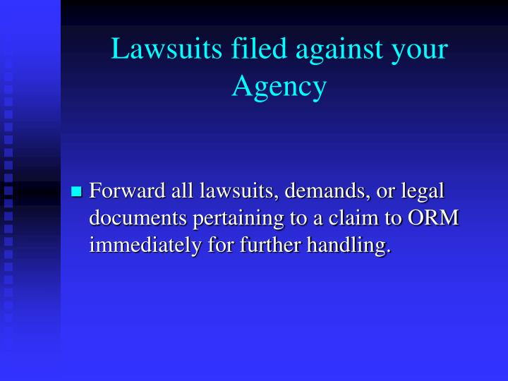 Lawsuits filed against your Agency