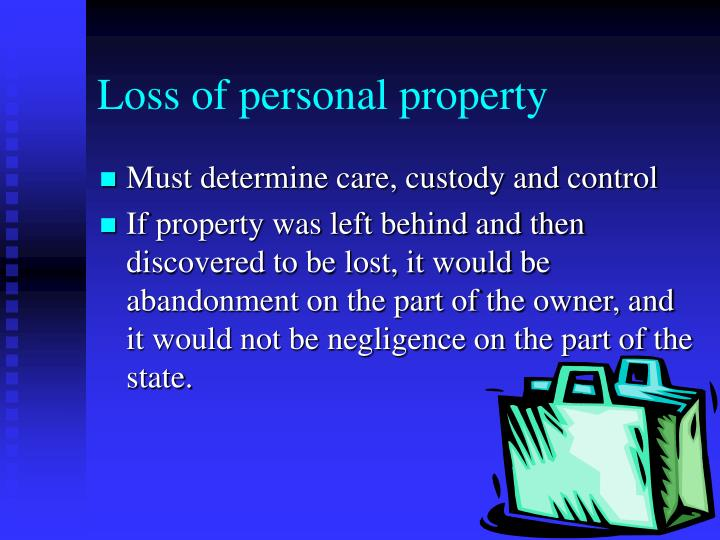 Loss of personal property