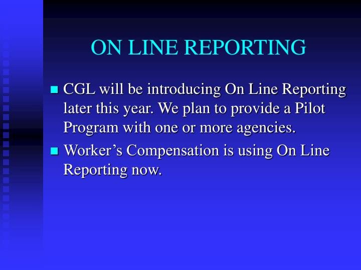 ON LINE REPORTING