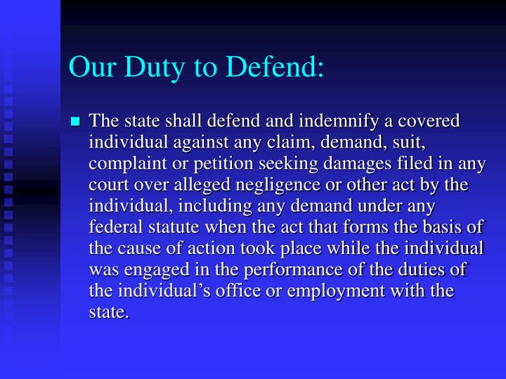 Our Duty to Defend: