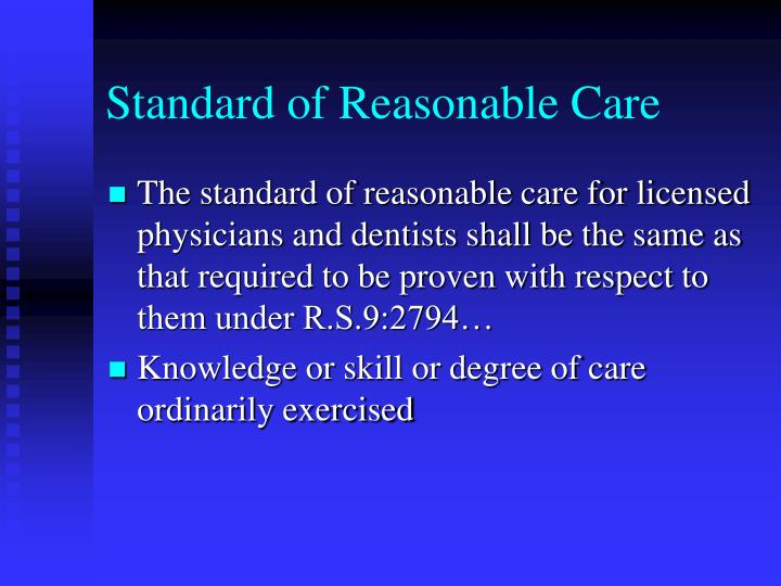 Standard of Reasonable Care