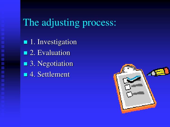 The adjusting process: