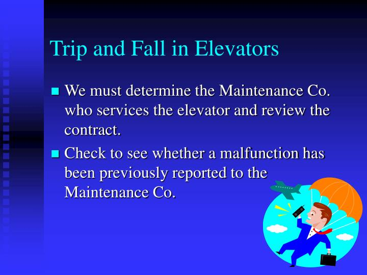Trip and Fall in Elevators