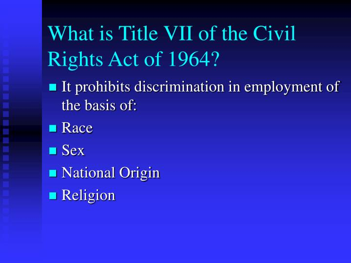 What is Title VII of the Civil Rights Act of 1964?