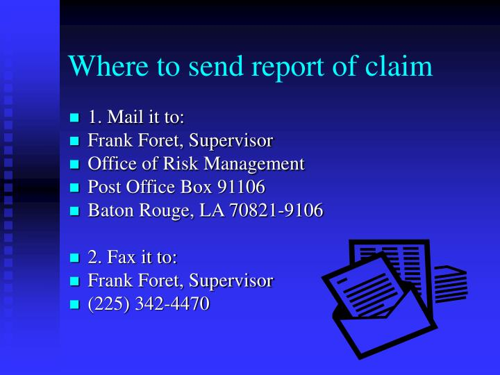 Where to send report of claim