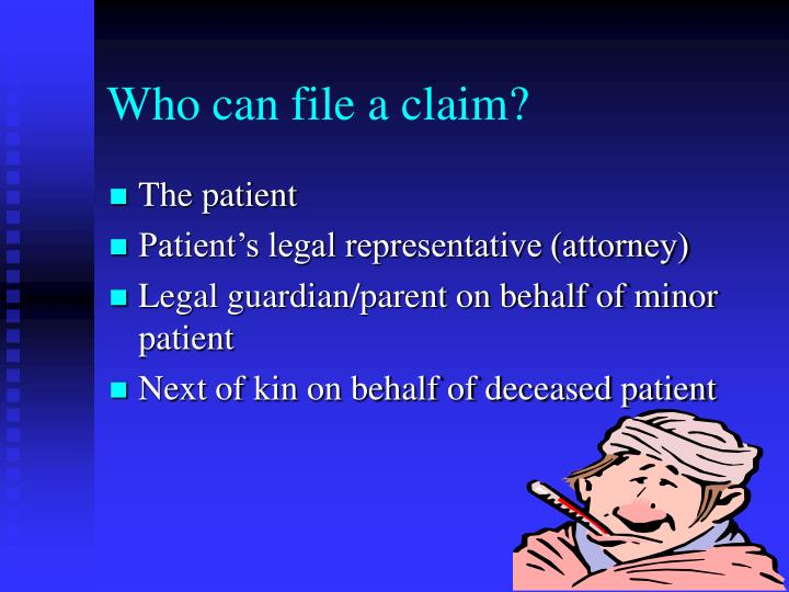 Who can file a claim?
