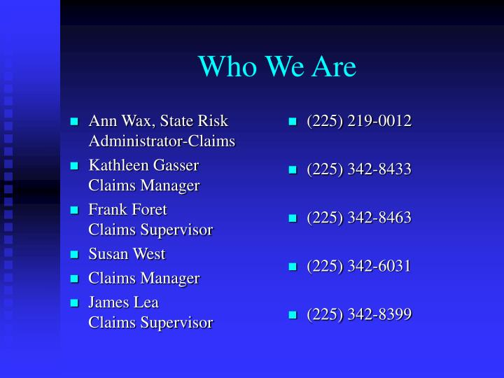 Ann Wax, State Risk Administrator-Claims