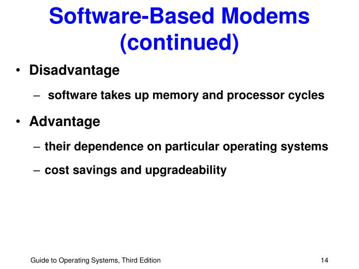 Software-Based Modems (continued)