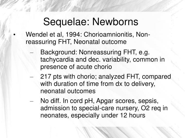 Sequelae: Newborns