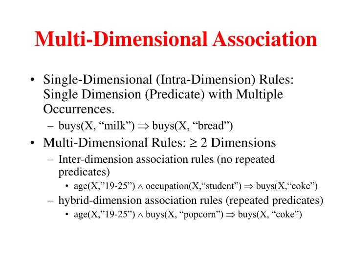 Multi-Dimensional Association