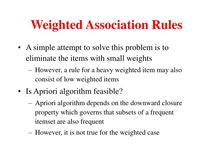 Weighted Association Rules