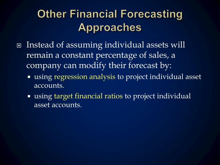 Other Financial Forecasting Approaches