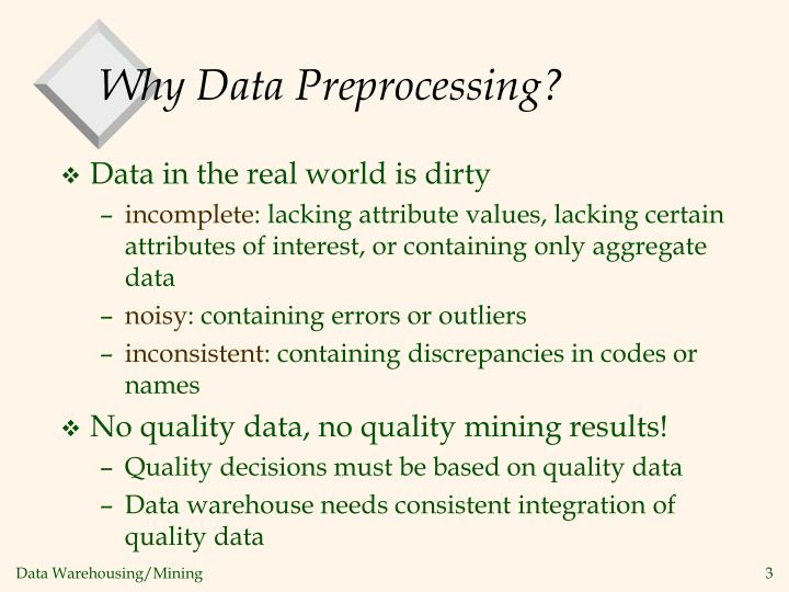 Why data preprocessing