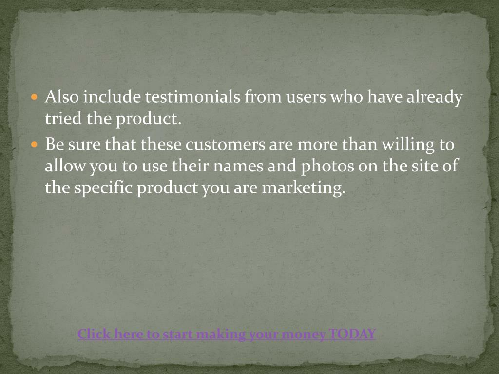 Also include testimonials from users who have already tried the product.