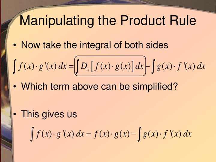 Manipulating the Product Rule