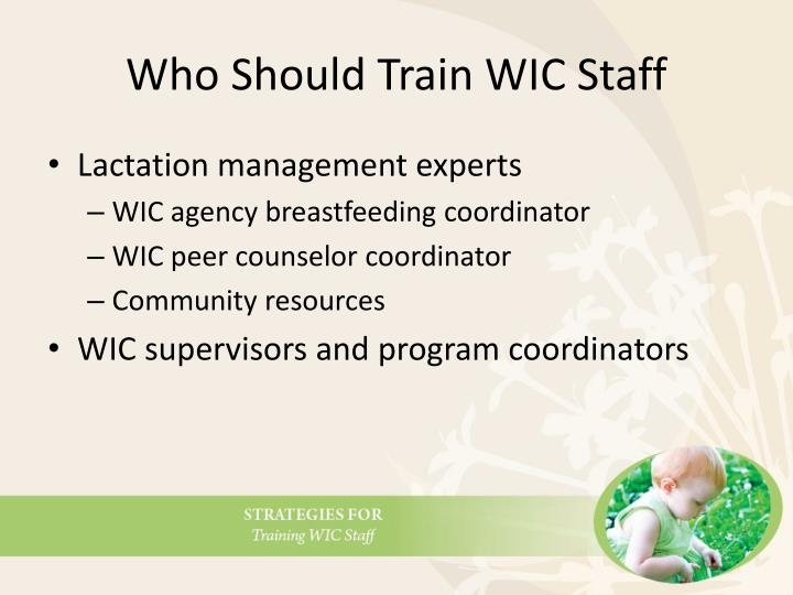 Who Should Train WIC Staff