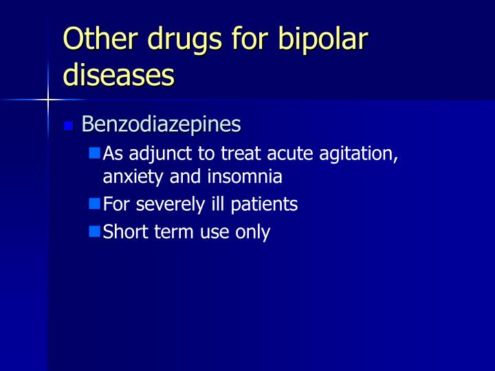 Other drugs for bipolar diseases