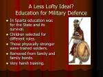a less lofty ideal education for military defence