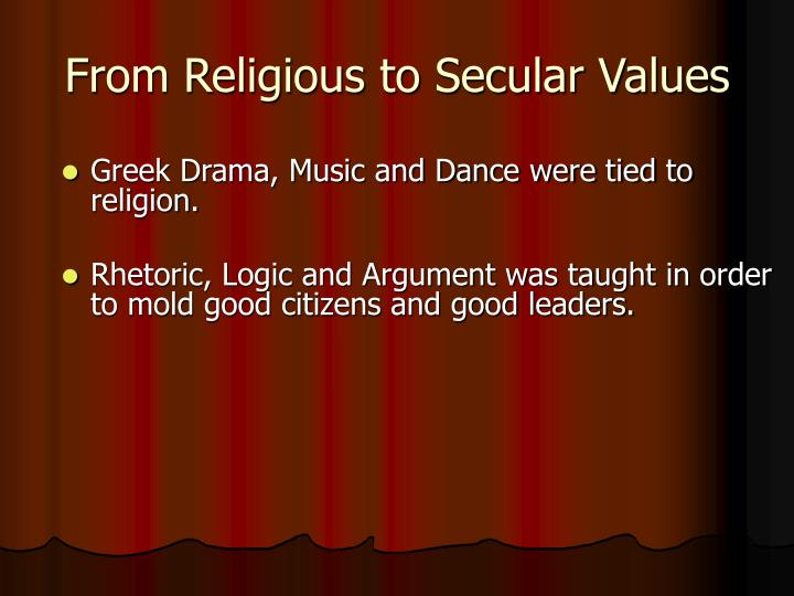 From Religious to Secular Values
