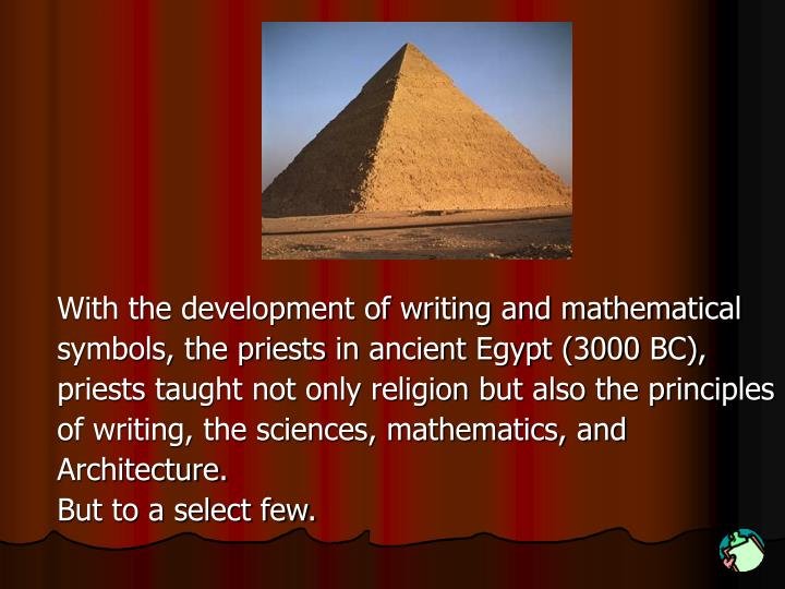 With the development of writing and mathematical
