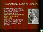 superstition logic or science