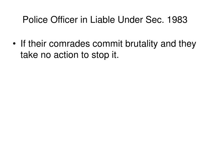 Police Officer in Liable Under Sec. 1983