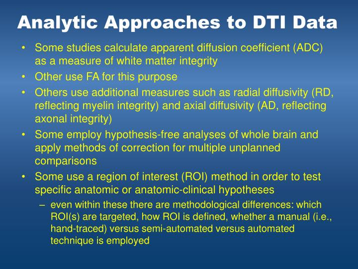 Analytic Approaches to DTI Data