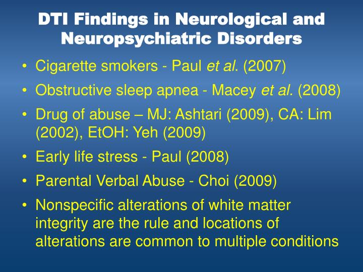 DTI Findings in Neurological and Neuropsychiatric Disorders
