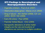 dti findings in neurological and neuropsychiatric disorders1