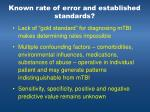 known rate of error and established standards