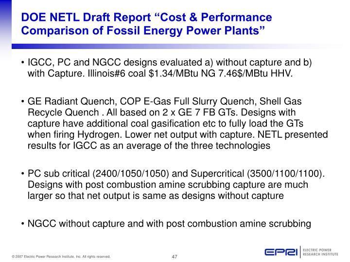 "DOE NETL Draft Report ""Cost & Performance Comparison of Fossil Energy Power Plants"""