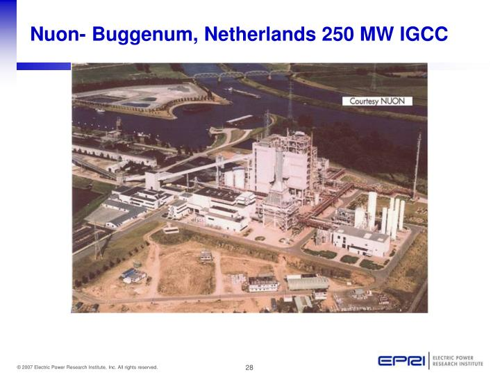 Nuon- Buggenum, Netherlands 250 MW IGCC
