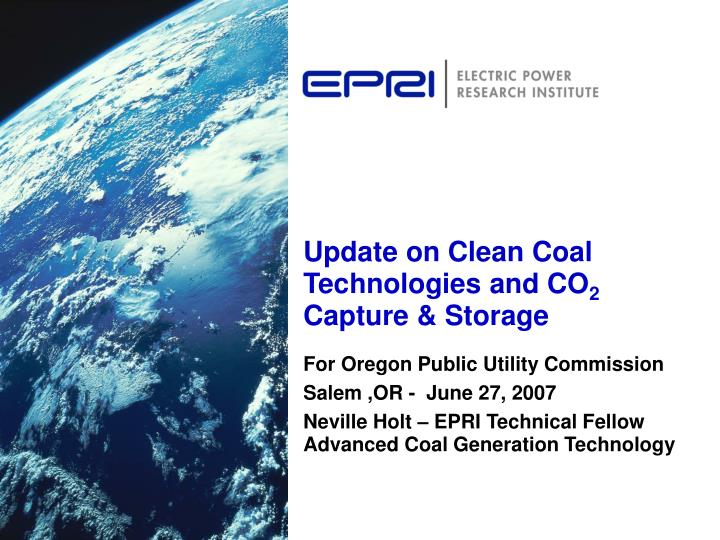 Update on Clean Coal Technologies and CO