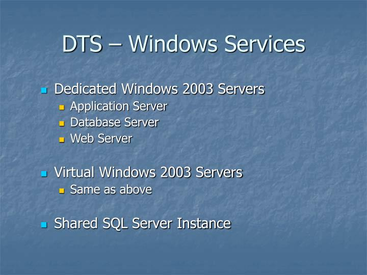 dts windows services