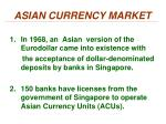 asian currency market