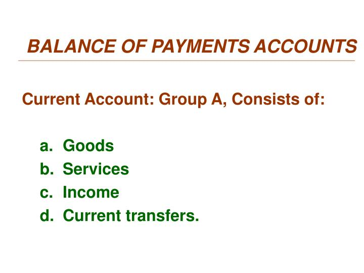 BALANCE OF PAYMENTS ACCOUNTS