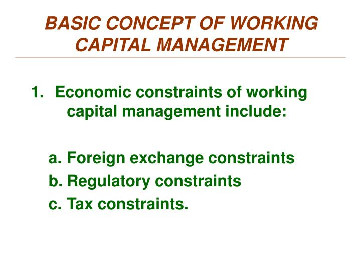 BASIC CONCEPT OF WORKING CAPITAL MANAGEMENT