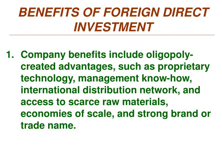 BENEFITS OF FOREIGN DIRECT INVESTMENT