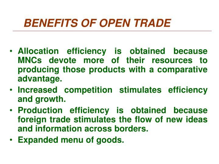 BENEFITS OF OPEN TRADE