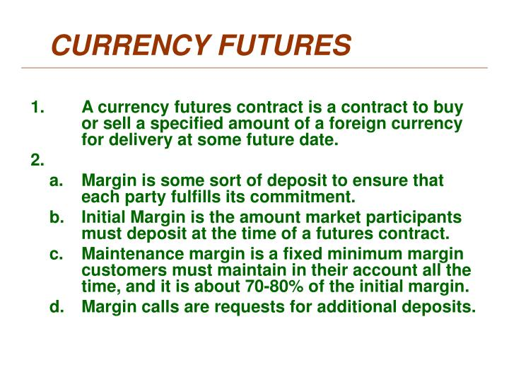 CURRENCY FUTURES