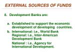 external sources of funds7