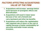 factors affecting acquistions value of the firm1