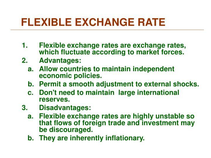 FLEXIBLE EXCHANGE RATE