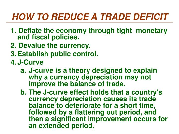 HOW TO REDUCE A TRADE DEFICIT