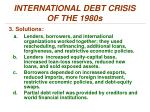 international debt crisis of the 1980s2